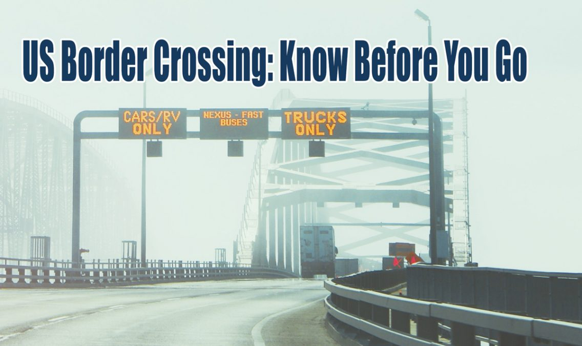 US Border Crossing Tips